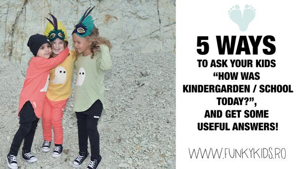 """5 intrebari pe care sa le pui micutului tau, in loc de """"Cum a fost astazi la gradinita/scoala?"""""""